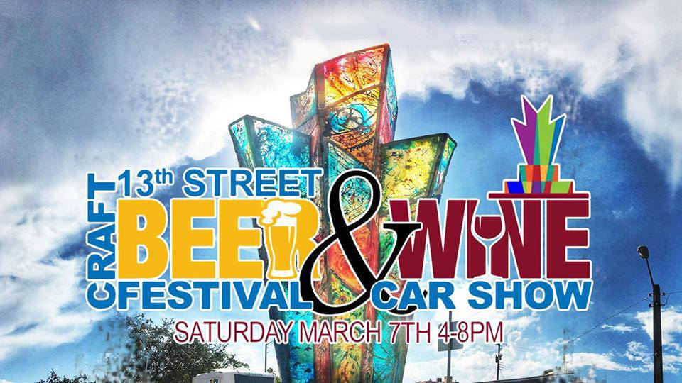 Get Tickets Now! 13th Street Beer and Wine Festival with Car Show